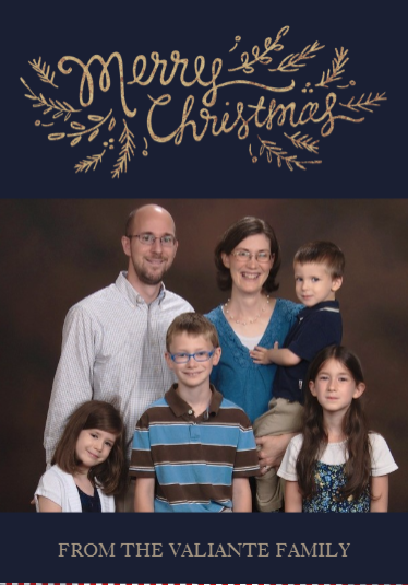2017 Valiante Family Christmas Card